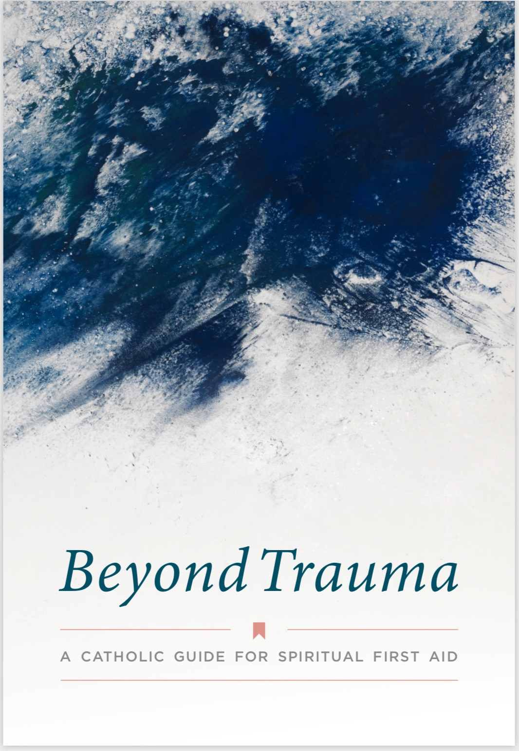 cover image for booklet: Beyond Trauma, Catholic edition